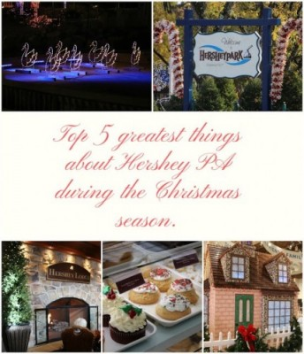 Top 5 greatest things about Hershey PA during the Christmas season