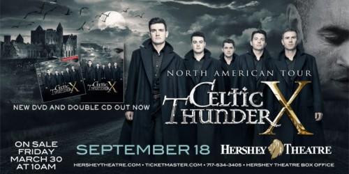 Celtic Thunder Will Return to Hershey Theatre
