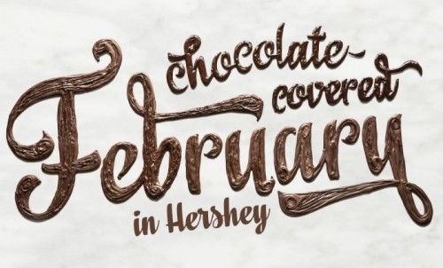 It's Chocolate Covered February in Hershey, PA