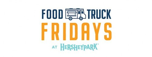 Food Truck Fridays Come to Hersheypark! ~ #HersheyparkHappy