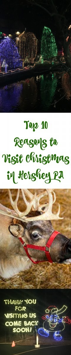 Top 10 Reasons to Visit Hershey at Christmastime!