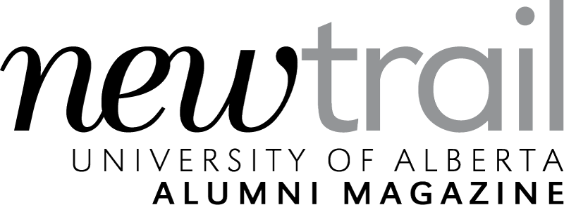 New Trail - University of Alberta Alumni Magazine