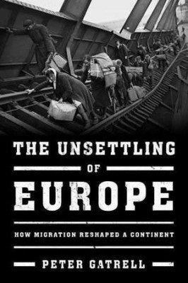 The Unsettling of Europe book cover