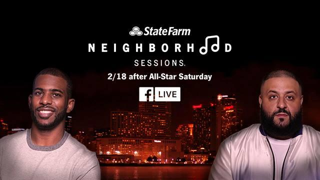 LA Clippers' Chris Paul to host State Farm Neighborhood Sessions with DJ Khalid NBA All-star Saturday in New Orleans 2/18/17 on Facebook Live