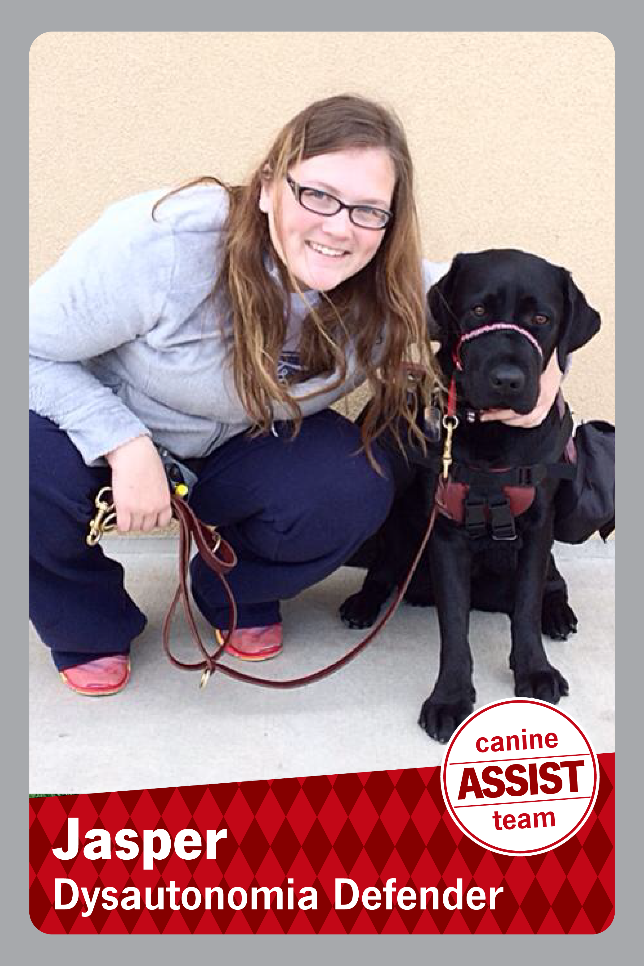 Picture of a girl squatting next to a sitting dog, the caption reads Jasper Dysautonomia Defender