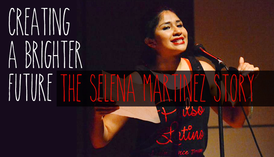Title photo showing Selena Martinez talking into a microphone with the words Creating a Brighter Future The Selena Martinez Story
