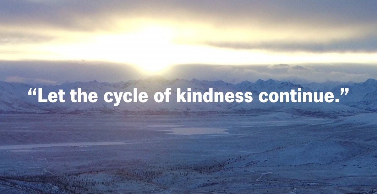 Alaska Sunset - Let the Cycle of Kindness Continue