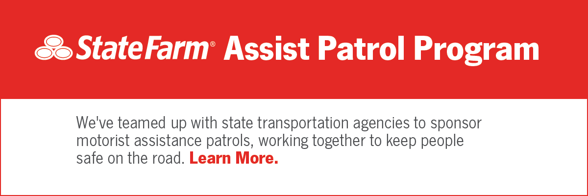 State Farm Assist Patrol Learn More