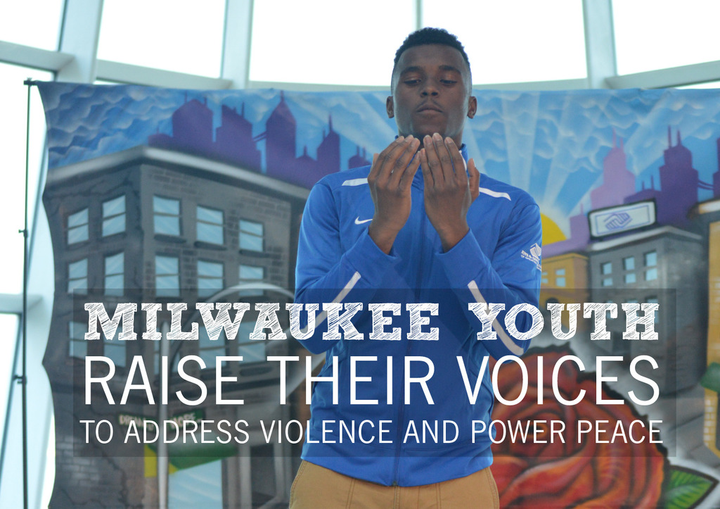 Milwaukee youth raise their voices to addess violence and power peace