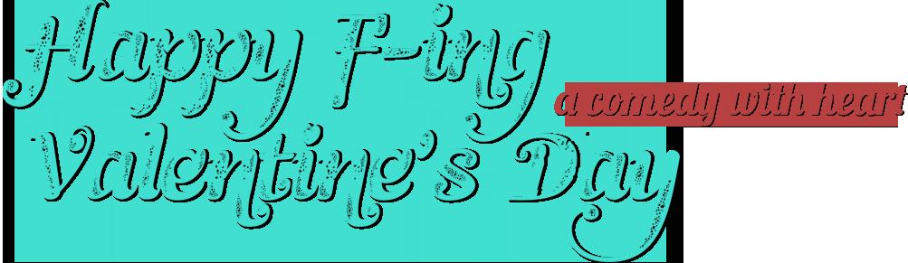 Happy F-ing Valentine's Day logo