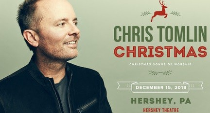 Chris Tomlin Christmas to Come to Hershey Theatre