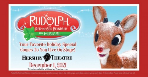 Rudolph the Red-Nosed Reindeer: The Musical  to Bring Holiday Spirit to Hershey Theatre