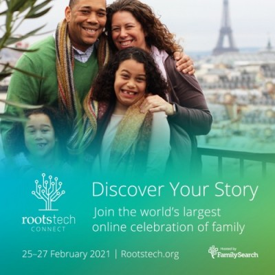 RootsTech Connect 2021 is a new, free, all–virtual global event held February 25–27, 2021.