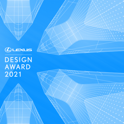 LEADING FIGURES IN GLOBAL DESIGN COMPLETE THE JUDGING AND MENTORING LINE UP FOR THE LEXUS DESIGN AWARD 2021