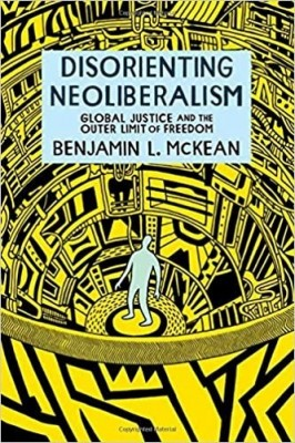 cover of the book Disorienting Neoliberalism